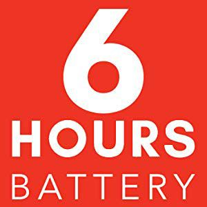 6 Hours Long Battery Life