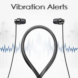 Vibration alerts let you know the calls